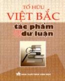 Phân tích đoạn thơ sau trong bài Việt Bắc của Tố Hữu: Ta về, mình có nhớ ta... Nhớ ai tiếng hát ân tình thủy chung.