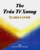 Bình giảng bài thơ Thương vợ của Trần Tế Xương : Quanh năm buôn bán ở mom sông ........ Có chồng hờ hững cũng như không.