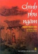 Em hiểu gì về thời kì Đặng Trần Côn sống và Chinh phụ ngâm của Đặng Trần Côn