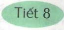 Ôn tập giữa học kì I - Tiết 8 trang 102 SGK Tiếng Việt 4 tập 1