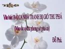 Soạn bài: Bài ca nhà tranh bị gió thu phá trang 131 SGK Ngữ văn 7