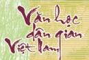 Khái quát văn học dân gian Việt Nam trang 16 SGK Ngữ văn 10