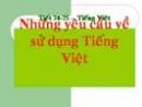 Những yêu cầu về sử dụng Tiếng Việt trang 65 SGK Ngữ văn 10