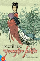 Thuyết minh về tác giả Nguyễn Du và tác phẩm Truyện Kiều.