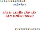 Soạn bài Văn bản tường trình trang 133 SGK Ngữ Văn 8