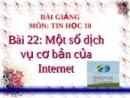 Lý thuyết: Một số dịch vụ cơ bản của Internet trang 145 SGK Tin học 10