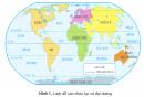 Quan sát hình 1, cho biết tên các châu lục và đại dương trên Trái Đất.