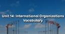 Vocabulary - Phần từ vựng - Unit 14 Tiếng Anh 12