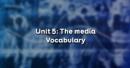 Vocabulary - Phần từ vựng - Unit 5 Tiếng Anh 9