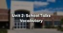 Vocabulary - Phần từ vựng - Unit 2 Tiếng Anh 10