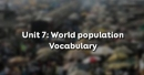 Vocabulary - Phần từ vựng - Unit 7 SGK Tiếng Anh 11