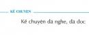 Kể chuyện đã nghe, đã đọc SGK trang 18 Tiếng Việt 5 tập 1