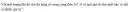 Câu C1 trang 232 SGK Vật lý lớp 10 Nâng cao