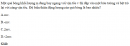 Bài 2 trang 148 SGK Vật lý lớp 10 nâng cao