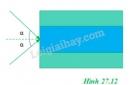 Bài 9 trang 173 SGK Vật lí 11