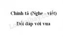 Chính tả bài Đối đáp với vua trang 51 SGK Tiếng Việt 3 tập 2