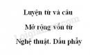 Luyện từ và câu: Mở rộng vốn từ: Nghệ thuật. Dấu phẩy trang 53 SGK Tiếng Việt 3 tập 2