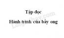 Soạn bài Hành trình của bầy ong trang 118 SGK Tiếng Việt 5 tập 1