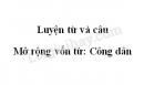 Luyện từ và câu: Mở rộng vốn từ: Công dân trang 28 SGK Tiếng Việt 5 tập 2
