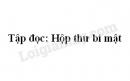 Soạn bài Hộp thư bí mật trang 62 SGK Tiếng Việt 5 tập 2