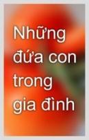 Điểm giống và khác nhau trong tâm lí tính cách của hai nhân vật Việt và Chiến trong truyện Những đứa con trong gia đình của Nguyễn Thi