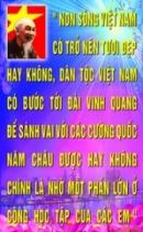 """Bác Hồ từng viết: """"Non sông Việt Nam có trở nên vẻ vang hay không, dân tộc Việt Nam có được sánh vai các cường quốc năm châu hay không, chính là nhờ một phần lớn ở công lao học tập của các cháu"""". Em hiểu lời nói đó như thế nào?"""