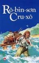 Bài 2: Phân tích và nêu cảm nghĩ về nhân vật Rô-bin-xơn trong đoạn Rô-bin-xơn ngoài đảo hoang (Rô-bin-xơn Cru-xô của nhà văn Đi-phô).