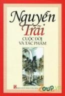 Con người Nguyễn Trãi qua thơ văn của ông.