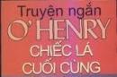 Tại sao nói rằng trong truyện ngắn Chiếc lá cuối cùng của O.Hen-ri, chiếc lá cụ Bơ-men vẽ trên tưòng là một kiệt tác?