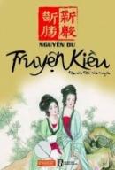 Giới thiệu ngắn về nguồn gốc và giá trị của kiệt tác Truyện Kiều của thi hào dân tộc Nguyễn Du.