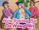 Tại sao Trương Ba không chấp nhận sống trong thân xác cu Tị?