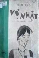Phân tích nhân vật người vợ nhặt, từ đó làm nổi bật lên số phận của người nông dân Việt trước Cách mạng