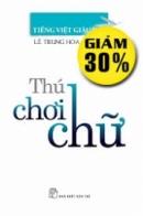 Sự giàu đẹp của Tiếng Việt -  Đặng Thai Mai - TV6