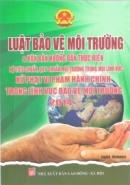 Một số nội dung cơ bản của Luật Bảo vệ môi trường ở Việt Nam
