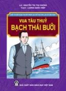 """Kể lại câu chuyện """"Vua tàu thuỷ"""" Bạch Thái Bưởi theo lời của một người Pháp"""