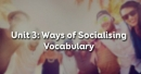 Vocabulary - Phần từ vựng - Unit 3 Tiếng Anh 12