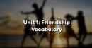 Vocabulary - Phần từ vựng - Unit 1 SGK Tiếng Anh 11