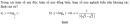 Bài 55 trang 113 SGK Đại số và Giải tích 12 Nâng cao