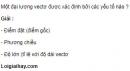 Câu C1 trang 11 SGK Vật lý 10 Nâng cao