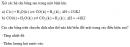 Bài 6 trang 213 SGK Hóa học 10 Nâng cao
