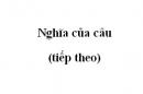 Soạn bài Nghĩa của câu (tiếp theo)