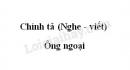 Chính tả bài Ông ngoại trang 35 SGK Tiếng Việt 3 tập 1