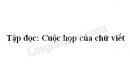 Soạn bài Cuộc họp của chữ viết trang 44 SGK Tiếng Việt 3 tập 1
