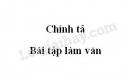 Chính tả: Bài tập làm văn trang 48 SGK Tiếng Việt 3 tập 1