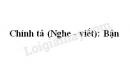 Chính tả bài Bận trang 60 SGK Tiếng Việt 3 tập 1
