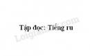 Soạn bài Tiếng ru trang 64 SGK Tiếng Việt 3 tập 1