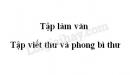 Tập làm văn: Tập viết thư và phong bì thư trang 83 SGK Tiếng Việt 3 tập 1