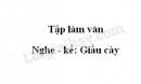Tập làm văn: Nghe - kể: Giấu cày trang 128 SGK Tiếng Việt 3 tập 1