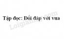 Soạn bài Đối đáp với vua trang 49 SGK Tiếng Việt 3 tập 2