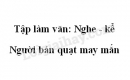 Tập làm văn: Nghe - kể: Người bán quạt may mắn trang 56 SGK Tiếng Việt 3 tập 2